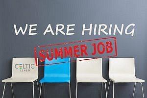 recruitment of new member for celtic linen fo summer season